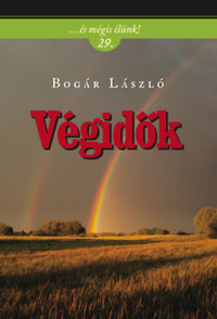 Bogár László: Végidők -  (Könyv)
