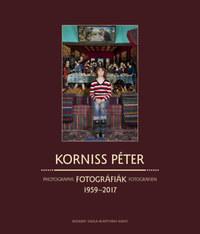 Korniss Péter: Fotográfiák - Photographs - Fotografien 1959-2017 -  (Könyv)