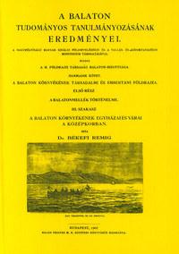 Békefi Remig: A Balaton környékének egyházai és várai a középkorban -  (Könyv)