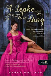 Sarah MacLean: A Lepke és a Láng -  (Könyv)
