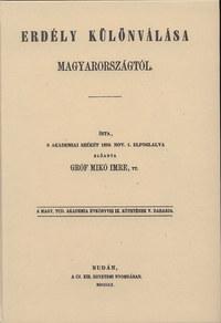 Mikó Imre: Erdély különválása Magyarországtól -  (Könyv)
