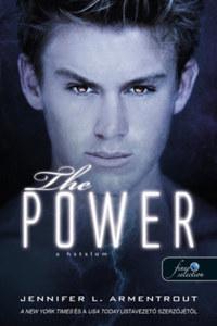 Jennifer L. Armentrout: The Power - A hatalom -  (Könyv)