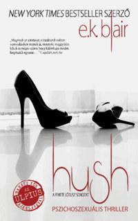 E.K. Blair: Hush -  (Könyv)