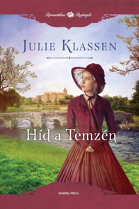 Julie Klassen: Híd a Temzén -  (Könyv)