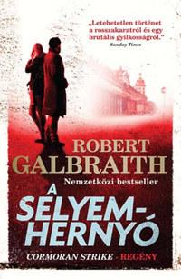 Robert Galbraith (J. K. Rowling): A selyemhernyó -  (Könyv)