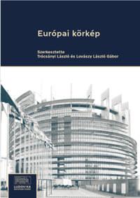 Trócsányi László, Lovászy László Gábor: Európai körkép -  (Könyv)