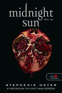 Stephenie Meyer: Midnight Sun - Éjféli nap - puha kötés -  (Könyv)