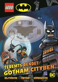 Lego Batman - Teremts rendet Gotham City-ben! -  (Könyv)