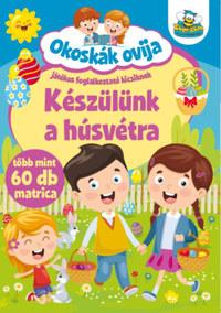 Okoskák ovija - Készülünk a húsvétra - Több mint 60 db matrica -  (Könyv)