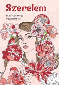 Szerelem - Inspirációs könyv jegyzeteléshez -  (Könyv)