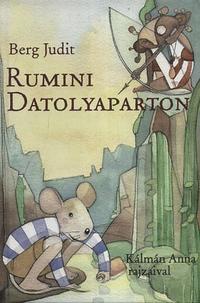 Berg Judit: Rumini Datolyaparton -  (Könyv)