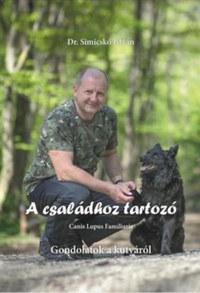 Dr. Simicskó István: A családhoz tartozó - Gondolatok a kutyáról -  (Könyv)