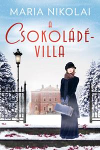 Maria Nikolai: A csokoládévilla -  (Könyv)