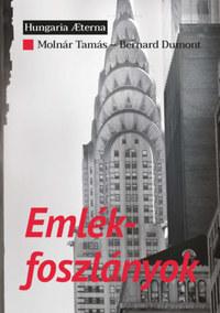 Molnár Tamás, Bernard Dumont: Emlékfoszlányok -  (Könyv)