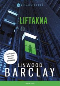 Linwood Barclay: Liftakna -  (Könyv)