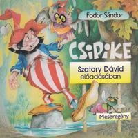 Fodor Sándor: Csipike - Hangoskönyv - MP3 -  (Könyv)