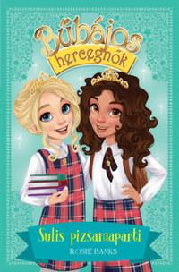 Rosie Banks: Bűbájos hercegnők 14. - Sulis pizsamaparti -  (Könyv)