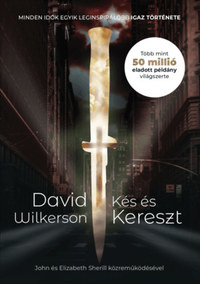 David Wilkerson: Kés és kereszt -  (Könyv)
