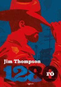 Jim Thompson: 1280 fő -  (Könyv)