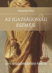 Amartya Sen: Az igazságosság eszméje -  (Könyv)