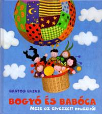 Bartos Erika: Bogyó és Babóca - Mese az elveszett nyusziról -  (Könyv)