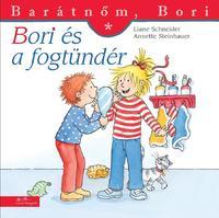 Liane Schneider, Annette Steinhauer: Bori és a fogtündér - Barátnőm, Bori 34. -  (Könyv)