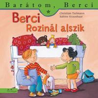 Christian Tielmann: Berci Rozinál alszik - Barátom, Berci -  (Könyv)