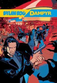 Tiziano Sclavi, Roberto Recchioni, Giulio Antonio Gualtieri, Mauro Boselli: Dylan Dog Dampyr -  (Könyv)