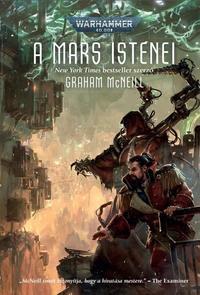 Graham McNeill: A Mars istenei -  (Könyv)
