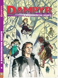 Mauro Boselli-Maurizio Colombo: Dampyr 6 - A boszorkányok szigete -  (Könyv)