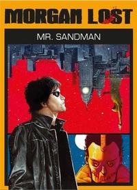 Claudio Chiaverotti: Mister Sandman - Morgan Lost 3 -  (Könyv)