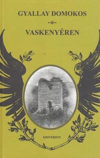 Gyallay Domokos: Vaskenyéren -  (Könyv)