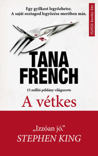 Tana French: A vétkes -  (Könyv)