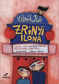 Vibók Ildi: Zrínyi Ilona - Vagyis amit az igazi hősökről feltétlenül tudni kell -  (Könyv)