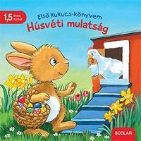 Carla Häfner: Első kukucs-könyvem - Húsvéti mulatság -  (Könyv)