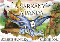 Szebeni Hajnalka, Zimmer Dóri: A sárkány és a panda -  (Könyv)