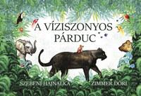 Szebeni Hajnalka, Zimmer Dóri: A víziszonyos párduc -  (Könyv)