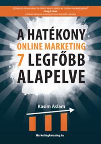 Kasim Aslam: A hatékony online marketing 7 legfőbb alapelve -  (Könyv)