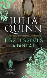 Julia Quinn: Tisztességes ajánlat - A Bridgerton család 3. -  (Könyv)