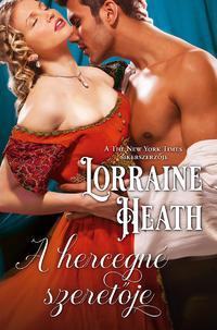 Lorraine Heath: A hercegné szeretője -  (Könyv)