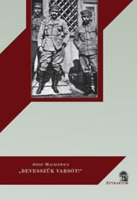 """Józef Mackiewicz: """"Bevesszük Varsót!"""" -  (Könyv)"""