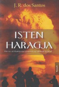 José Rodrigues dos Santos: Isten haragja - Ha az Al-Kaida megszerzi az atomfegyvert... -  (Könyv)
