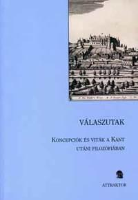 Weiss János, Bartha, Kruzslicz, Hrubi: Válaszutak - Koncepciók és viták a Kant utáni filozófiában -  (Könyv)