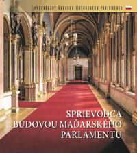 Sprievodca budovou madarskeho Parlamentu -  (Könyv)