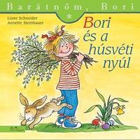 Liane Schneider: Bori és a húsvéti nyúl - Barátnőm, Bori 41. -  (Könyv)