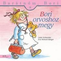Liane Schneider: Bori orvoshoz megy - Barátnőm, Bori 4. -  (Könyv)