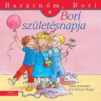Liane Schneider: Bori születésnapja - Barátnőm, Bori 15. -  (Könyv)