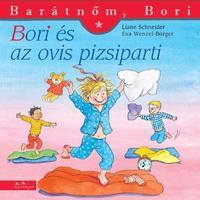 Liane Schneider: Bori és az ovis pizsiparti - Barátnőm, Bori 37. -  (Könyv)