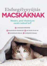 Jennifer Parker: Elsősegélynyújtás macskáknak -  (Könyv)