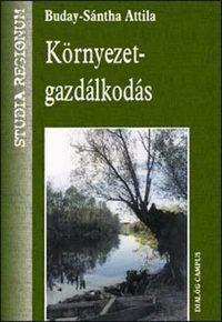Buday-Sántha Attila: Környezetgazdálkodás -  (Könyv)